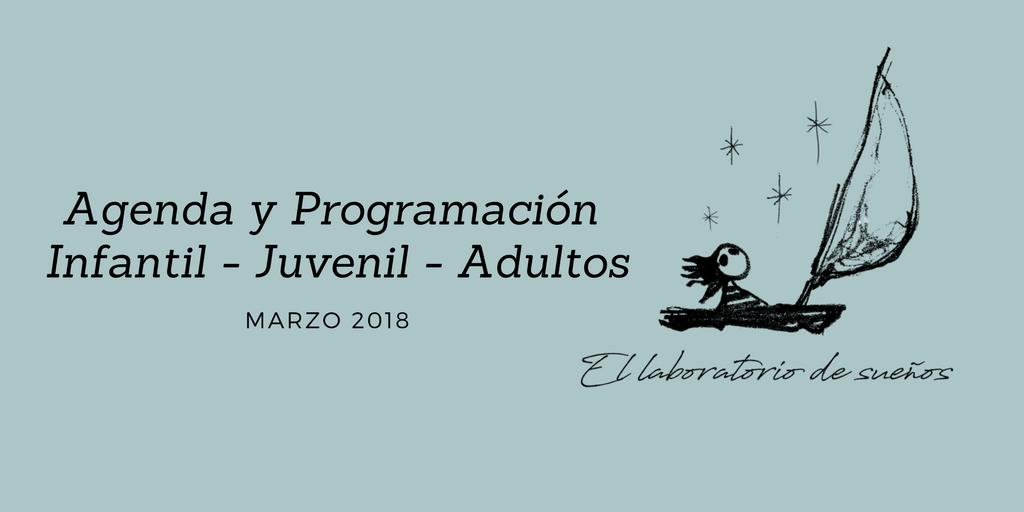 Agenda y Programación marzo 2018