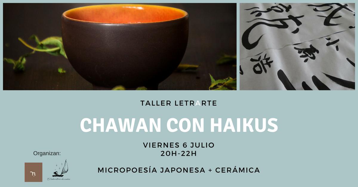 Taller Letrarte: Chawan con Haikus